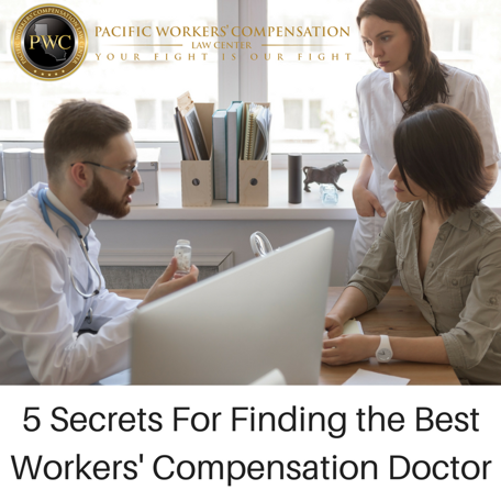5 Secrets for Finding the Best Workers' Compensation Doctor