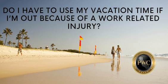 Using Vacation Time for Work Related Injury