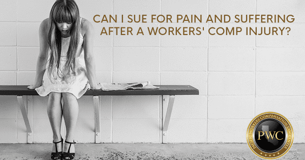Can I Sue for Pain & Suffering After a Workers' Comp Injury?