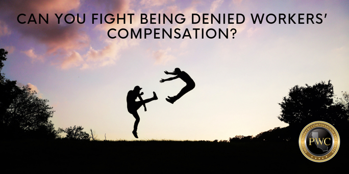 Can You Fight Being Denied Workers' Compensation?