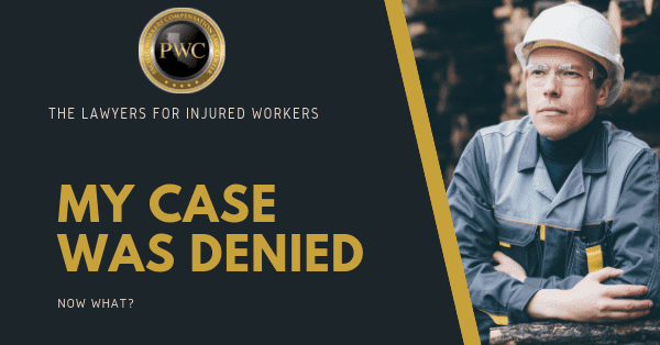 My case was denied, now what?