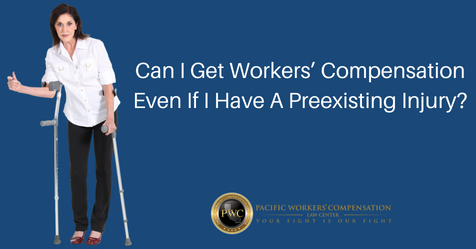 Text: Can I Get Workers' Compensation Even If I Have a Preexisting Injury? 